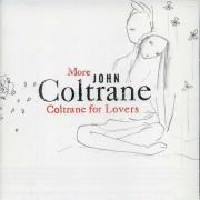 More John Coltrane for Lovers