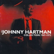 Johnny Hartman: Collection 1947-1972