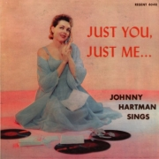 Johnny Hartman Sings…Just You, Just Me