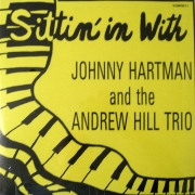 Sittin' In with Johnny Hartman and the Andrew Hill Trio