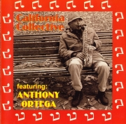 California Collective Featuring Anthony Ortega