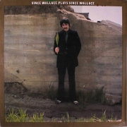 Vince Wallace Plays Vince Wallace
