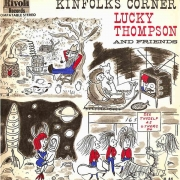 Kinfolk's Corner: Lucky Thompson and Friends