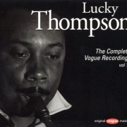 Lucky Thompson: The Complete Vogue Recordings, Vol. 1