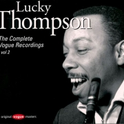 Lucky Thompson: The Complete Vogue Recordings, Vol. 2