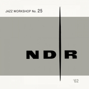 NDR Jazz Workshop No. 25 – '62