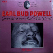 Earl Bud Powell, Vol. 5: Groovin' At the Blue Note, 59-61