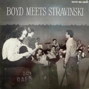 Boyd Meets Stravinski