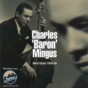 Charles Baron Mingus, West Coast, 1945-1949