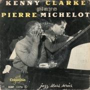 Kenny Clarke Plays Pierre Michelot