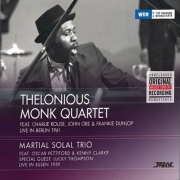 Thelonious Monk Quartet, Berlin 1961/Martial Solal Trio, Essen 1959