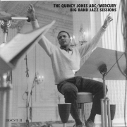 The Quincy Jones ABC/Mercury Big Band Sessions