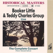 Booker Little & Teddy Charles Group: Live - The Complete Concert