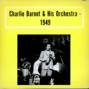 Charlie Barnet and His Orchestra – 1949