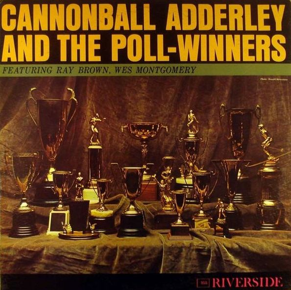 """Riverside LP 12"""" RLP 355 — Cannonball Adderley And The Poll Winners   (1960)"""
