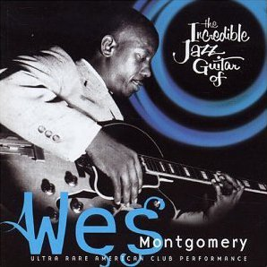 Definitive (Sp.) CD DRCD 11224 — The Incredible Jazz Guitar of Wes Montgomery: Ultra Rare American Club Performance   (2003)