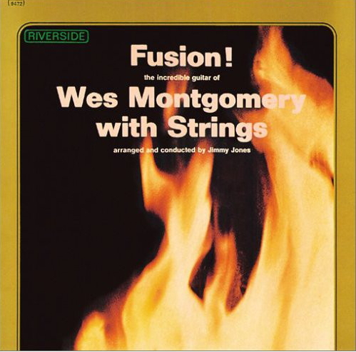 """Riverside LP 12"""" RS 9472 — Fusion! Wes Montgomery With Strings   (1963)"""