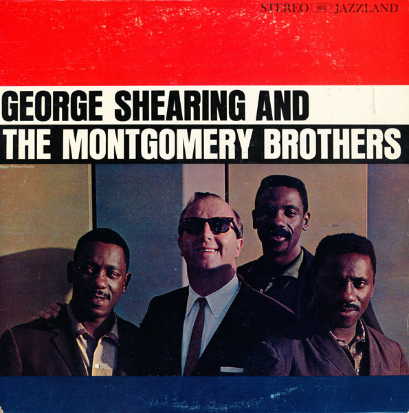 """Jazzland LP 12"""" JLP 955 — George Shearing And The Montgomery Brothers   (1961)"""