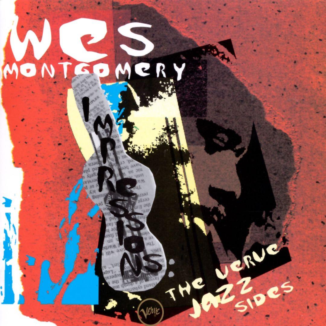Verve CD 314 521 690-2 — Wes Montgomery: Impressions - The Verve Jazz Sides   (1995)