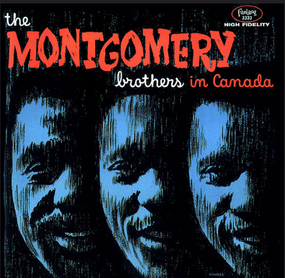 """Fantasy LP 12"""" 3323 — The Montgomery Brothers In Canada   (1961)"""
