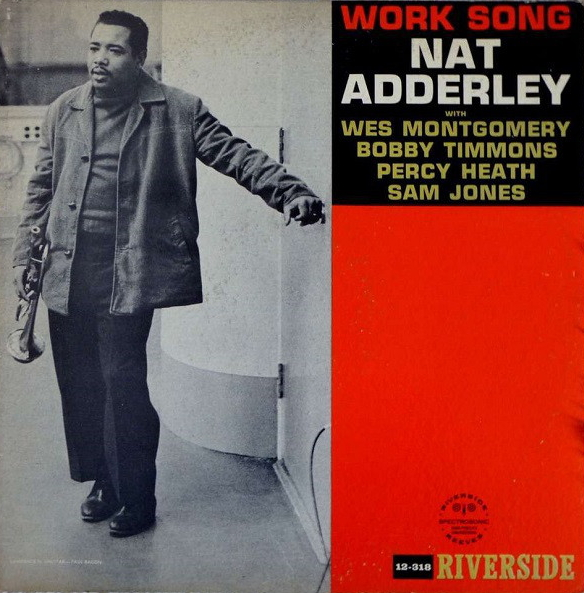 "Riverside LP 12"" RLP 12-318 — Work Song   (1960)"