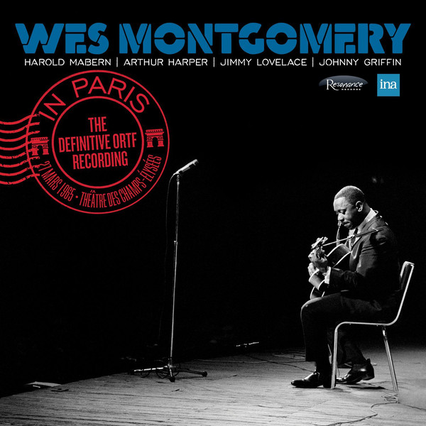 Resonance Records CD HCD 2032 — Wes Montgomery In Paris: The Definitive ORTF Recordings   (2017)