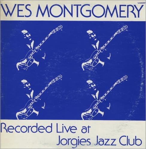 "VGM LP 12"" 0001 — Wes Montgomery Recorded Live At Jorgies Jazz Club   (1980)"