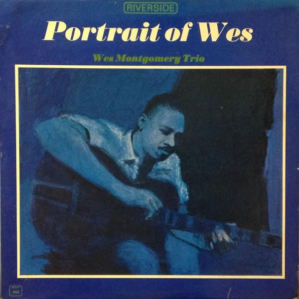 """Riverside LP 12"""" RLP 492 — Portrait Of Wes   (1965)"""