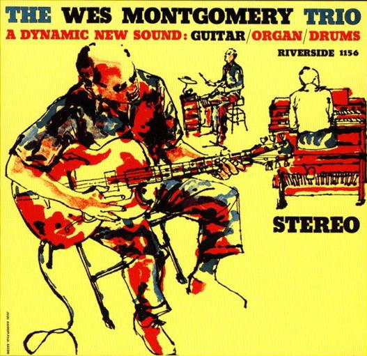 "Riverside LP 12"" RLP 1156 — The Wes Montgomery Trio   (1959)"